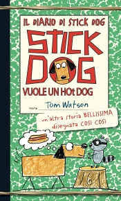 Watson, Stick Dog vuole un hot dog ok