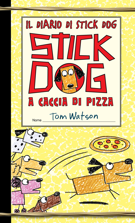 Watson, Stick Dog a caccia di pizza cop